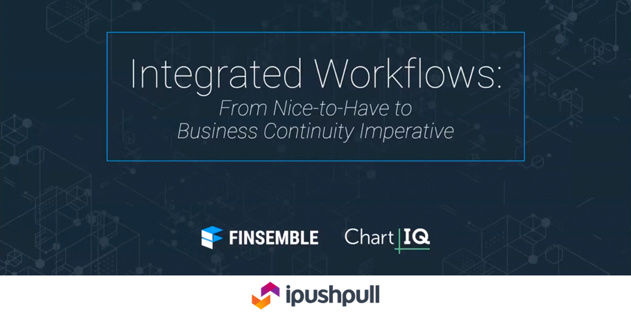 ipushpull participates in Integrated Workflows webinar by Chart IQ